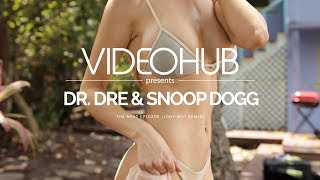 Dr. Dre & Snoop Dogg - The Next Episode (Jony Mat Remix) (VideoHUB) #enjoybeauty