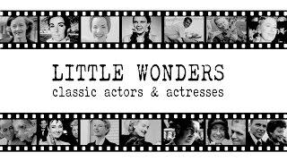 Little Wonders [Classic Actors & Actresses]