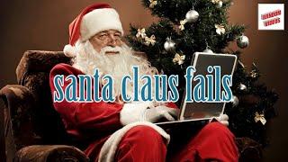 Santa claus fails (compilation)