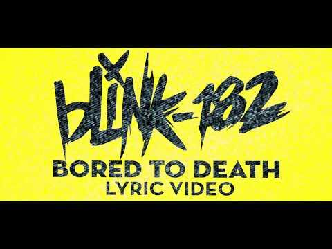 Xxx Mp4 Bored To Death Blink 182 LYRIC VIDEO 3gp Sex