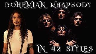 Bohemian Rhapsody Performed in 42 Styles