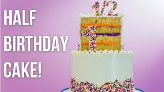 How to Make A HALF BIRTHDAY CAKE! Tiered vanilla cakes with buttercream and sprinkles!