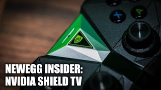 Newegg Insider: Nvidia Shield 2017