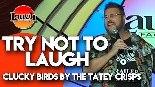 Try Not to Laugh | Clucky Birds by the Tatey Crisps | Laugh Factory Stand Up Comedy