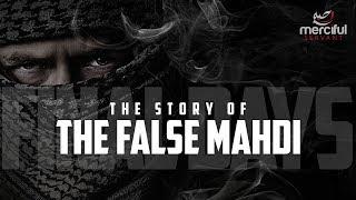 The False Mahdi (Signs of the Final Days)