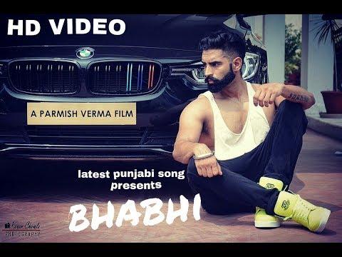 Xxx Mp4 Bhabhi Official Full Song Parmish Verma New Punjabi Songs 2017 Latest Punjabi Full HD 3gp Sex