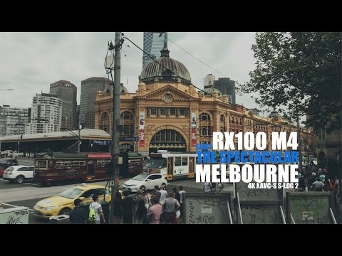 The Spectacular Melbourne (Shot it with RX100 M4 in 4K)