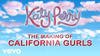 "Katy Perry - Making of ""California Gurls"" Music Video"