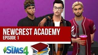 HIGH SCHOOL DRAMA | NEWCREST ACADEMY | Episode 1 | A Sims 4 Series