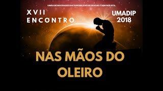 XVII UMADIP - Nas mãos do Oleiro - (01/06/2018)