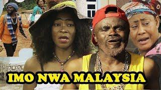Imo Nwa Malaysia 1 || Latest 2018 Nollywood Movies || Full of Comedy || Chief Imo