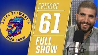 Dominick Cruz, Tony Ferguson, Scott Coker | Ariel Helwani's MMA Show [Episode 61 – 9/3/2019]