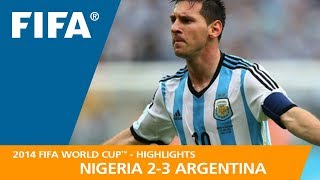 NIGERIA v ARGENTINA (2:3) - 2014 FIFA World Cup™
