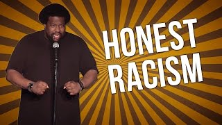 Honest Racism (Stand Up Comedy)