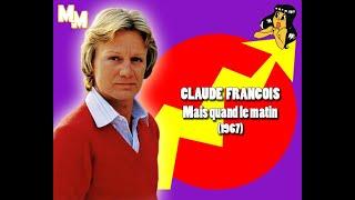 Claude François - Mais quand le matin