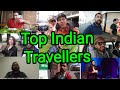Top 10 Indian Traveller On YouTube 2019 | Top Indian Travel Vloggers 2019 | Travellers Of India