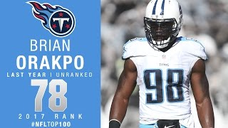 #78: Brian Orakpo (LB, Titans) | Top 100 Players of 2017 | NFL