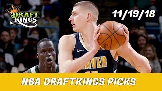 11/19/18 NBA DraftKings Picks - Money Six