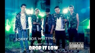 khmer pride new song Drop it low