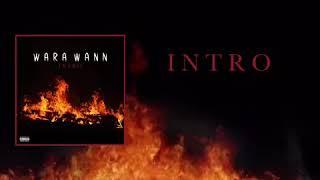 WARA WANN — INTRO ( audio officiel) 2018