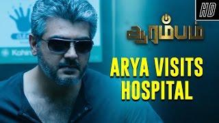 Arya Visits Hospital - Arrambam | Scene | Ajith, Arya, Nayantara | Yuvan Shankar Raja