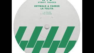 Krywald & Farrer - La Tolita (W&O Street Tracks)