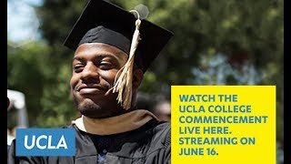 2017 UCLA College Commencement Ceremony | 7pm