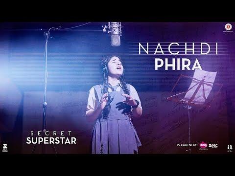 Xxx Mp4 Nachdi Phira Secret Superstar 19 Oct 2017 Aamir Khan Zaira Wasim Amit Trivedi Kausar 3gp Sex