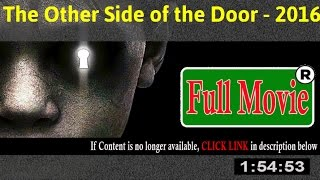 The Other Side of the Door 2016 - FuII HD Movie ON-Line