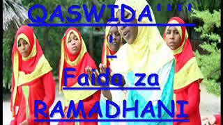 QASWIDA Faida za Ramadhan Msomaji DYDA