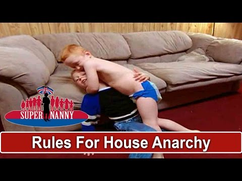 Supernanny Lays Down The Rules For A House In Anarchy Supernanny