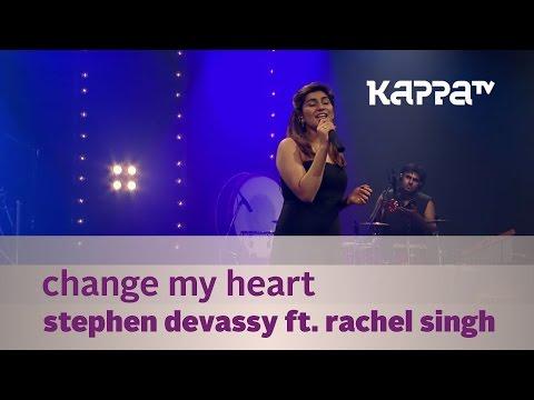 Change My Heart - Stephen Devassy  ft. Rachel Singh - Music Mojo Season 2 - Kappa TV