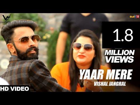 Xxx Mp4 Yaar Mere Vishal Jangral Latest Punjabi Songs 2017 VS Records 3gp Sex