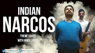 Indian Narcos | Hindi Theme Cover
