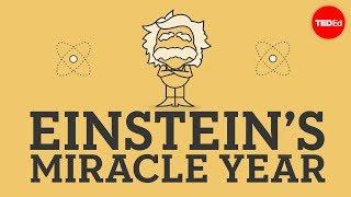 Einstein's miracle year - Larry Lagerstrom