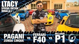 Pagani Zonda Cinque vs McLaren P1vs Ferrari F40: Abdul's Garage // LTACY SPECIAL EDITION DUBAI Pt. 1