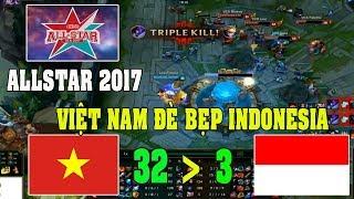 Highlight Việt Nam - Indonesia | AllStar 2017 | Việt Nam đơn giản quá mạnh