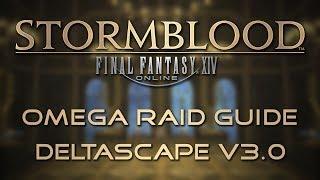 Omega Raid Guide: Deltascape V3.0