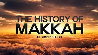 The History of Makkah -  Islamic Stories in 3D Cinematic Version