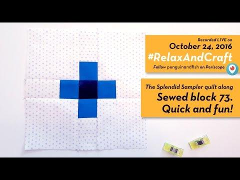 10-24-16 Sewing on Block 73 #TheSplendidSampler quilt along. #RelaxAndCraft