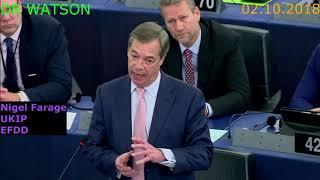 02.10.2018–FARAGE DEMOLISHES EU  VERHOFSTADT GETS NASTY RE: EUSSR  SOROS MEPs PANIC   #NotOnMSM