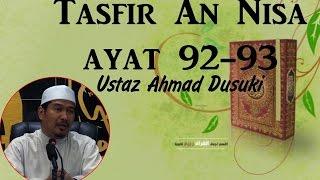 [19.04.16] Tafsir Surah An Nisa,ayat 92&93-Ustaz Ahmad Dusuki