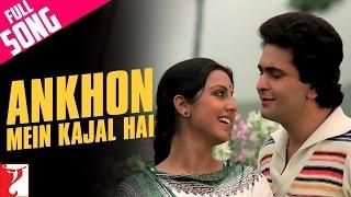 Ankhon Mein Kajal Hai Full Song | Doosara Aadmi | Rishi Kapoor | Neetu Singh