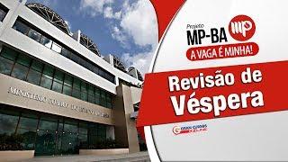 Revisão de Véspera MP-BA