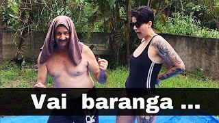 Vai Baranga (paródia de Vai Malandra)