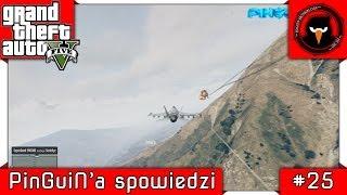 ♛ GTA 5 | PinGuiN'a spowiedzi #25 | Podpierniczyc Jet'a? No Porblem! | Zapraszam... [PL/1080p]