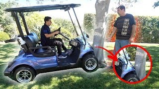 He crashed my dad's golf cart.. (CAUGHT ON CAMERA)