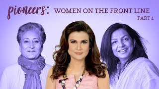 Pioneers: Women on the Front Line - Part 1 Anila Ali
