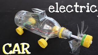 How to make an Electric Jet Car using Plastic Bottle