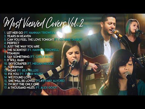 Boyce Avenue Most Viewed Acoustic Covers Vol. 2 Bea Miller Connie Talbot Alex Goot Megan Nicole
